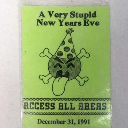 "Tool Relic ""A Very Stupid New Years Eve"" Back Stage Pass to Green Jello Party that Became ""Opiate"" 1991"