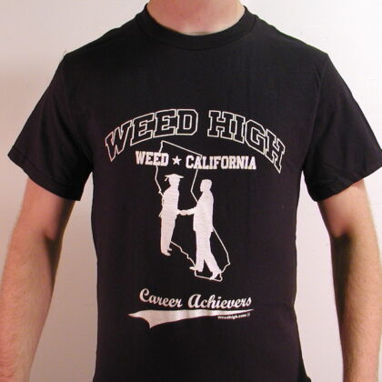 """Weed High """"Career Achievers"""" Team T-Shirt – Original Faux Vintage School Design – Limited New Short Sleeve"""